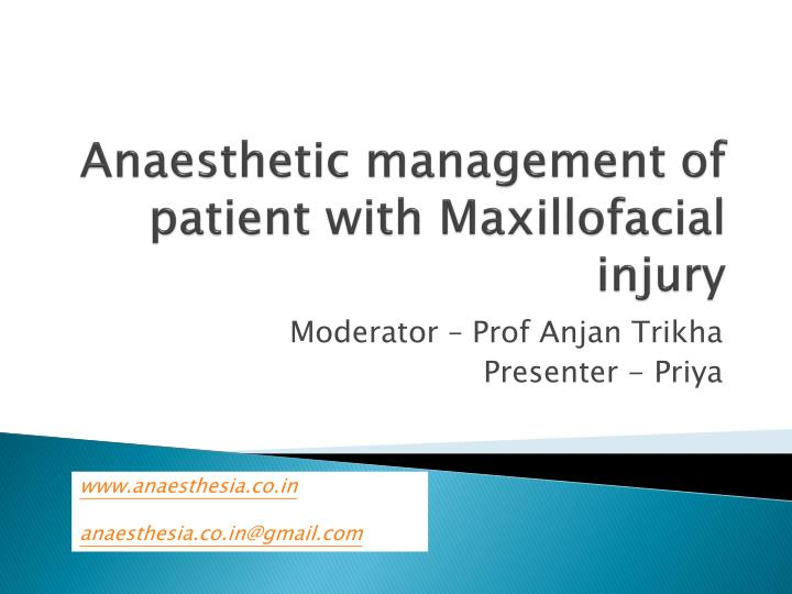 anaesthetic management of patient with maxillofacial injury n.