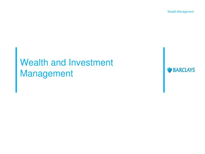wealth and investment management n.