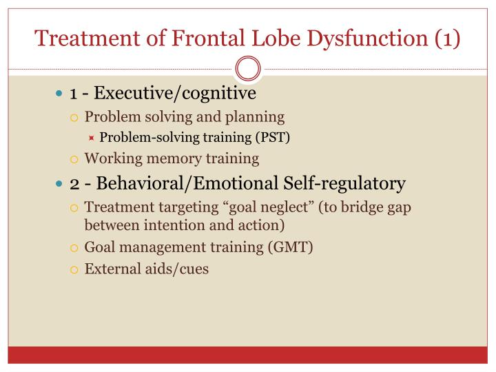 Treatment of Frontal Lobe Dysfunction (1)