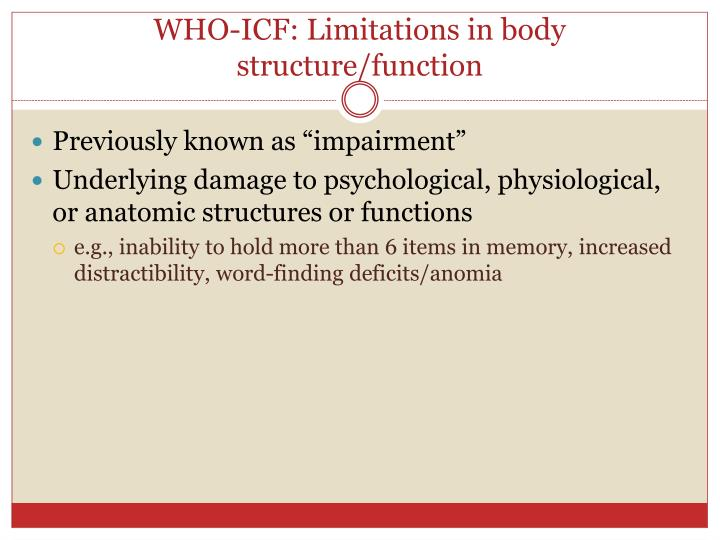 WHO-ICF: Limitations in body structure/function
