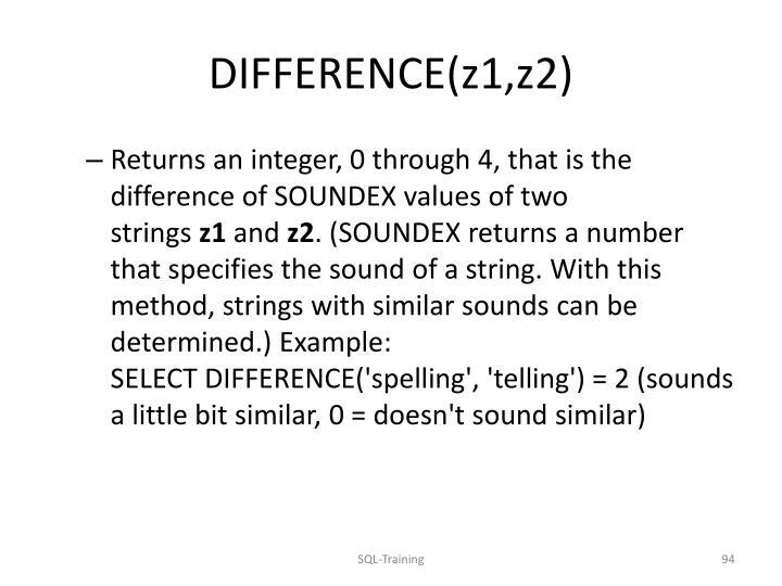 DIFFERENCE(z1,z2