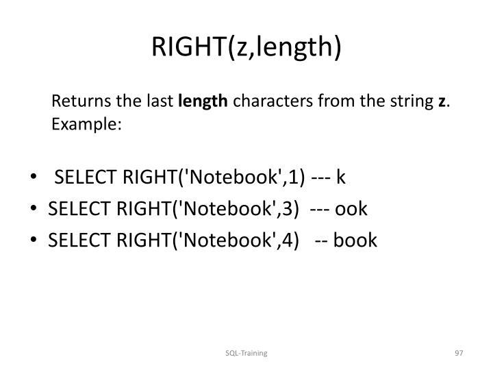 RIGHT(z,length