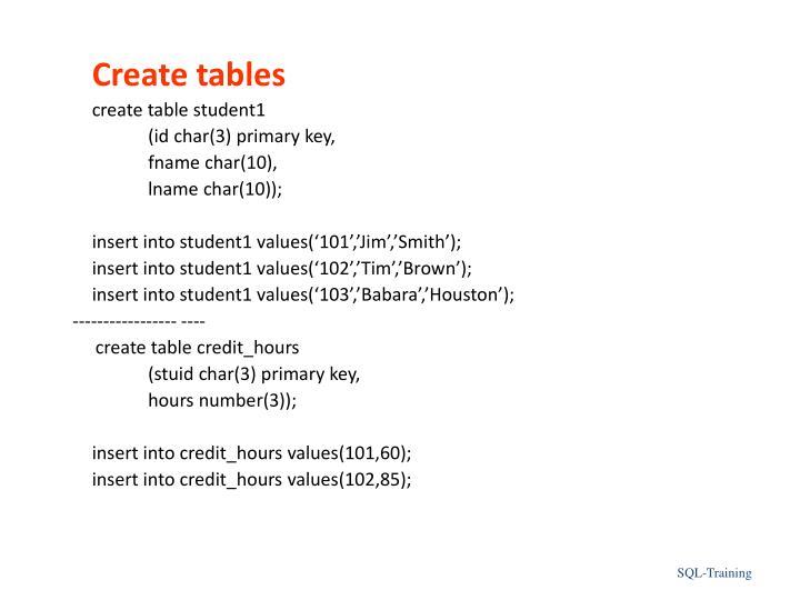 Create tables