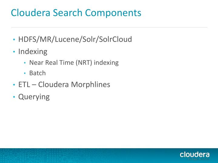 Cloudera Search Components