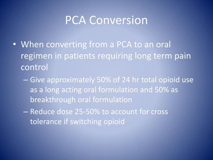 PCA Conversion