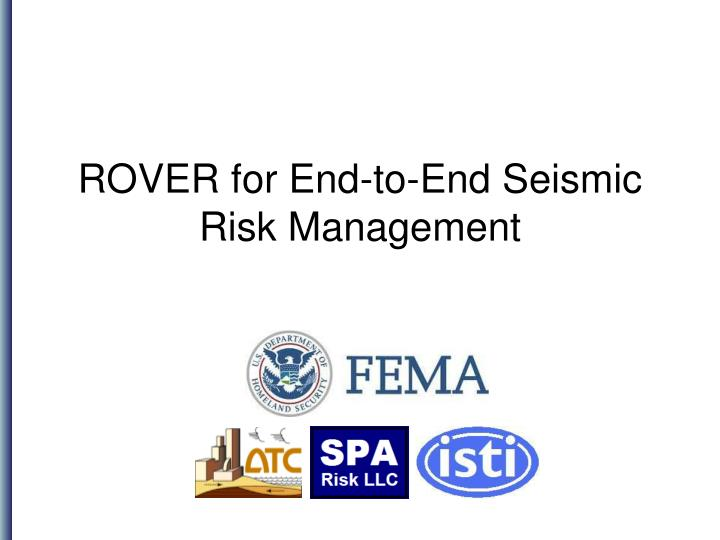 rover for end to end seismic risk management n.