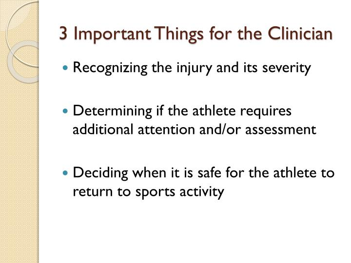 3 Important Things for the Clinician