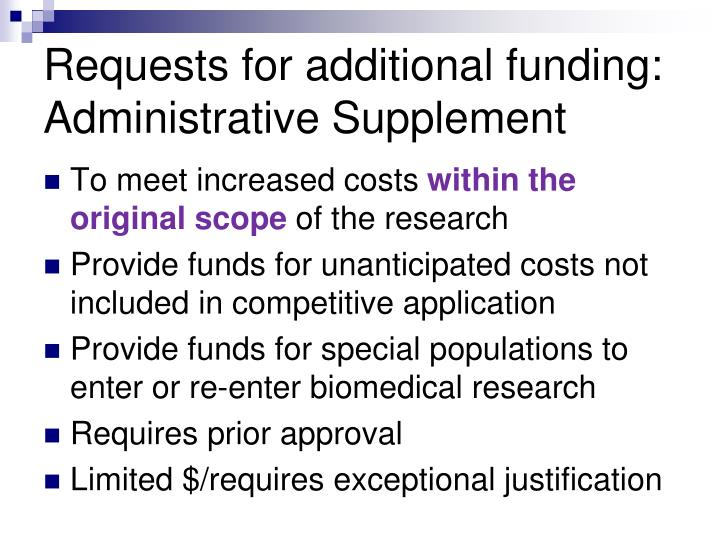 Requests for additional funding: Administrative Supplement