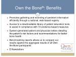 own the bone benefits