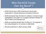 why did aoa create own the bone