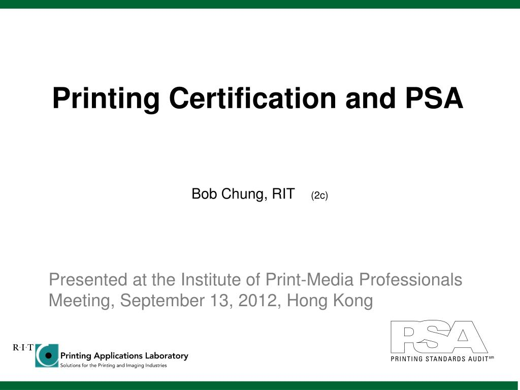Ppt Printing Certification And Psa Powerpoint Presentation Id