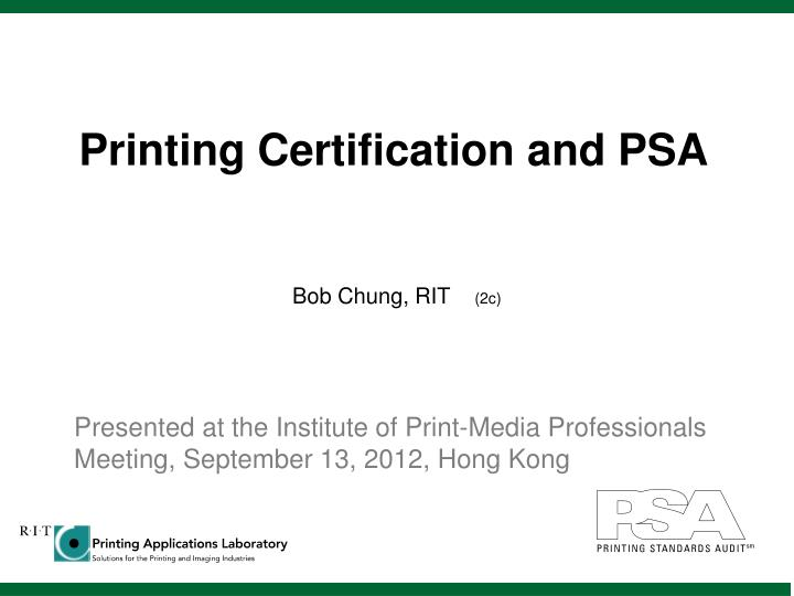 printing certification and psa n.
