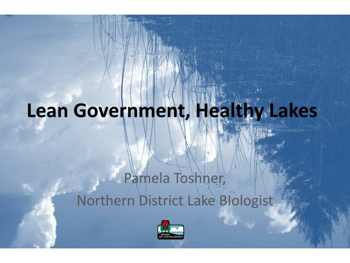 lean government healthy lakes n.