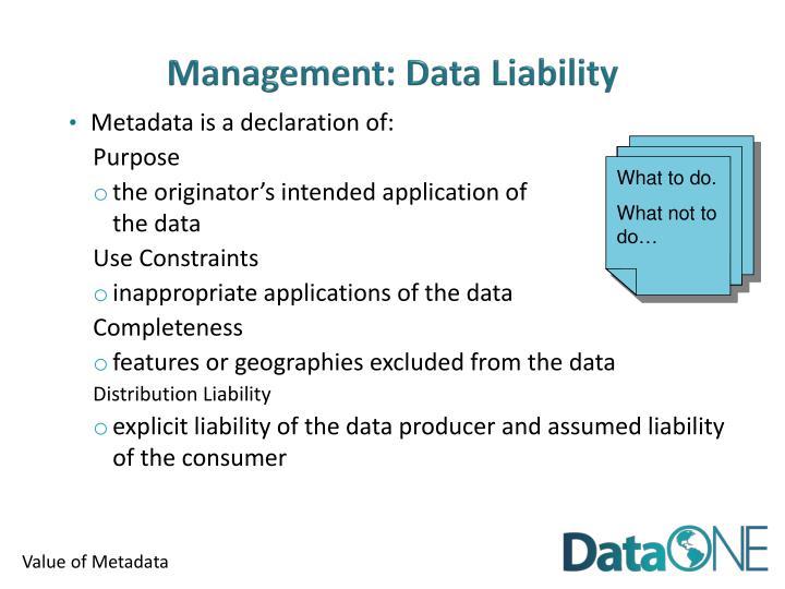 Management: Data Liability