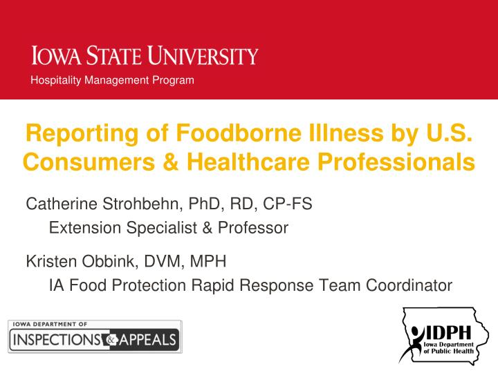 reporting of foodborne illness by u s consumers healthcare professionals n.