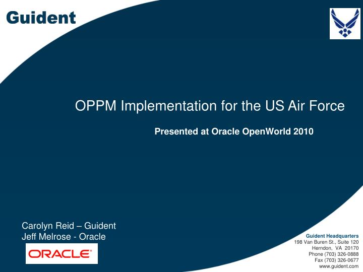 Oppm implementation for the us air force