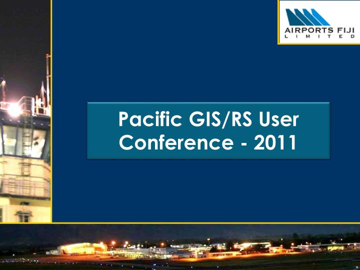 pacific g is rs user conference 2011 n.