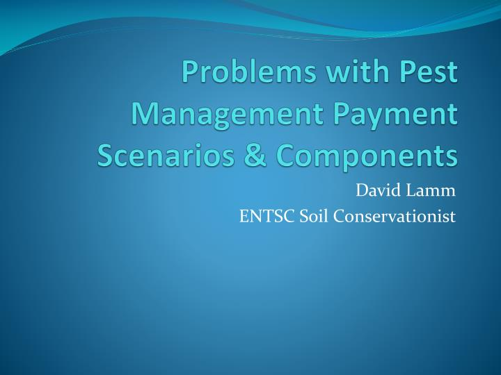 problems with pest management payment scenarios components n.