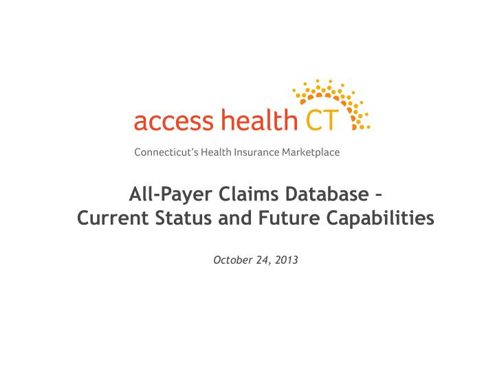 all payer claims database current status and future capabilities october 24 2013 n.