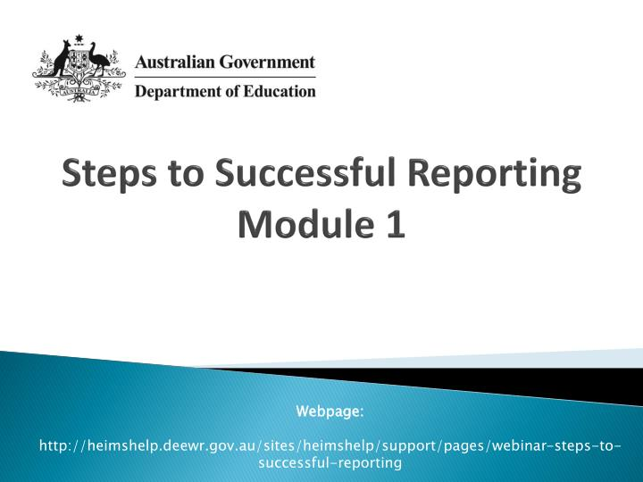 steps to successful reporting module 1 n.