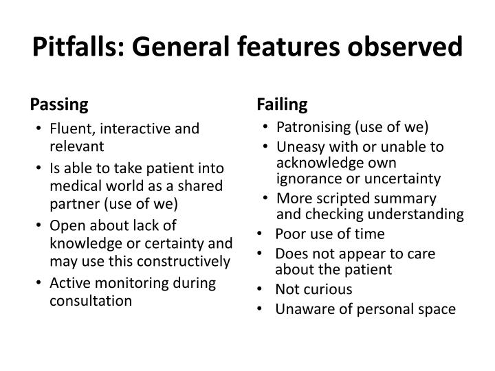 Pitfalls: General features observed