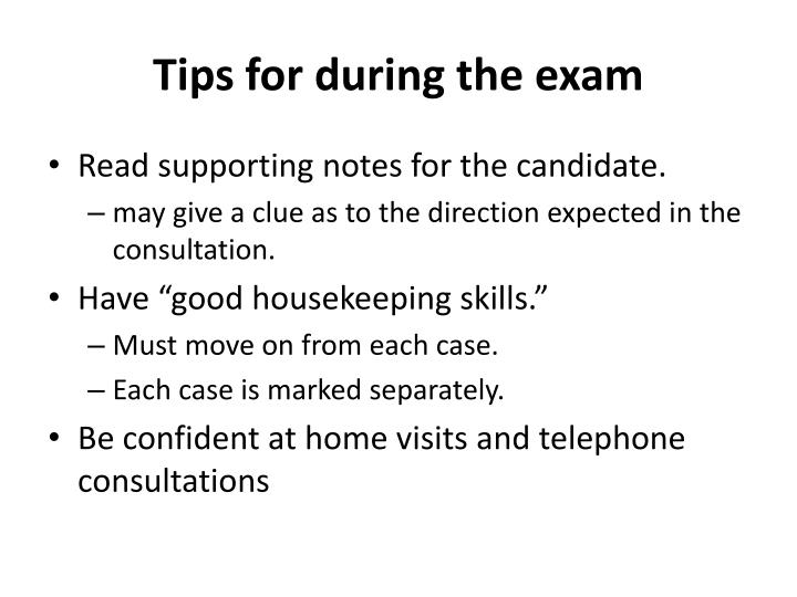Tips for during the exam
