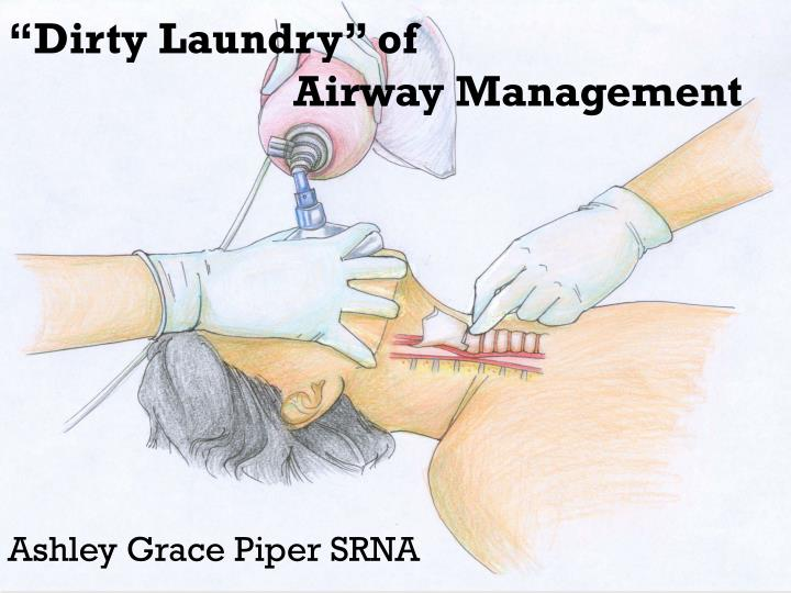 dirty laundry of airway management n.