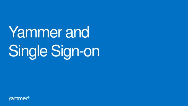 yammer and single sign on n.