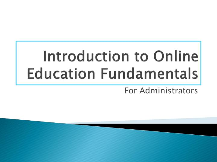 introduction to online education fundamentals n.