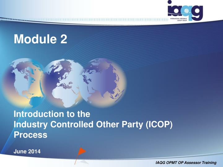 module 2 introduction to the industry controlled other party icop process n.