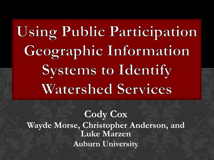 using public participation geographic information systems to identify watershed services n.