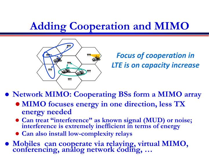 Adding Cooperation and MIMO