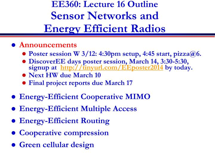 Ee360 lecture 16 outline sensor networks and energy efficient radios