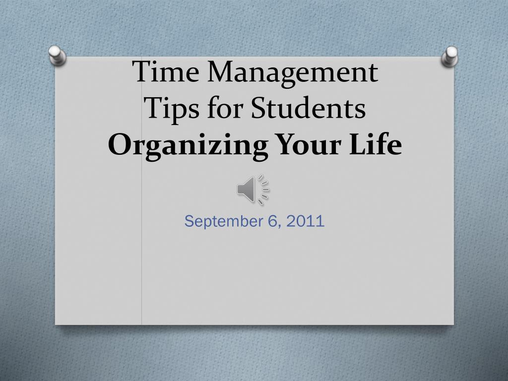 Time Management Tips For Students Organizing Your Life N