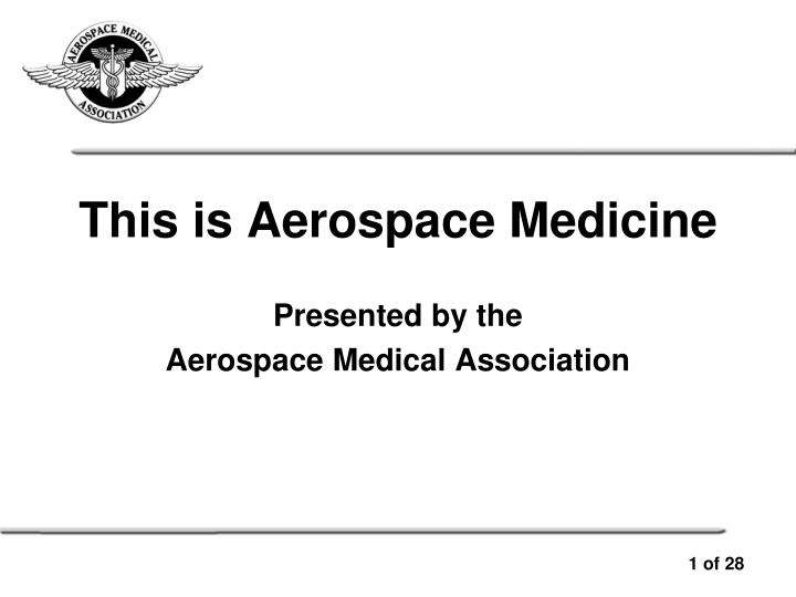 presented by the aerospace medical association n.