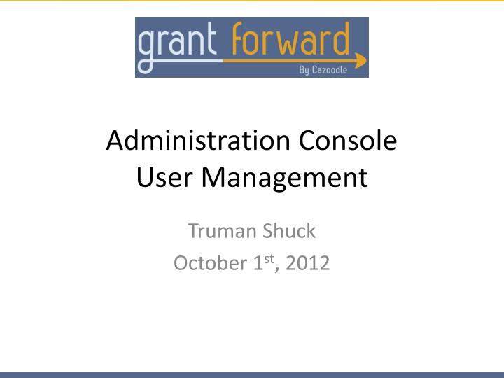 administration console user management n.