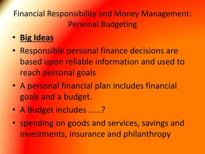 financial responsibility and money management personal budgeting n.