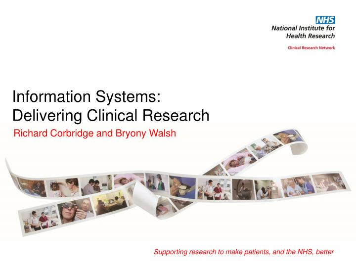 information systems delivering c linical r esearch n.