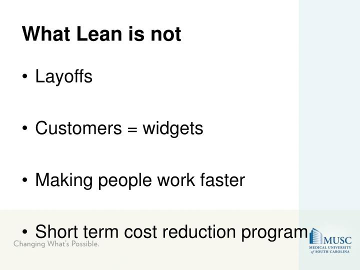 What Lean is not