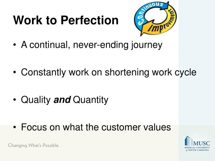 Work to Perfection