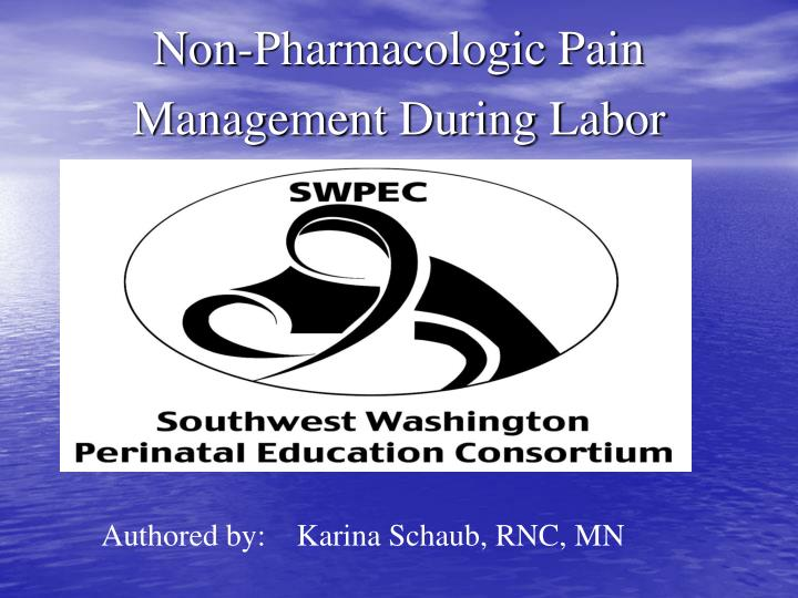 non pharmacologic pain management during labor n.