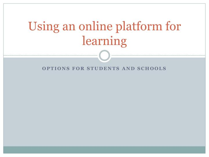 using an online platform for learning n.