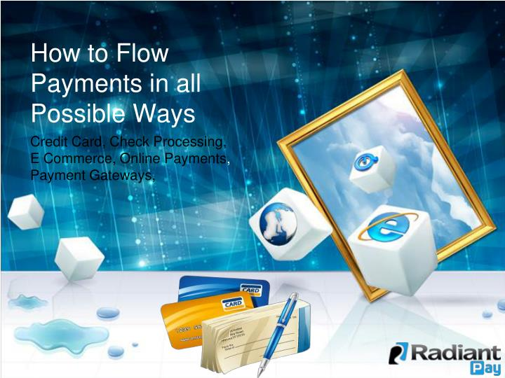 how to flow payments in all possible ways n.