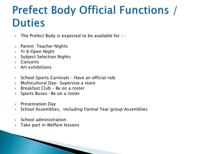 Prefect Body Official Functions / Duties