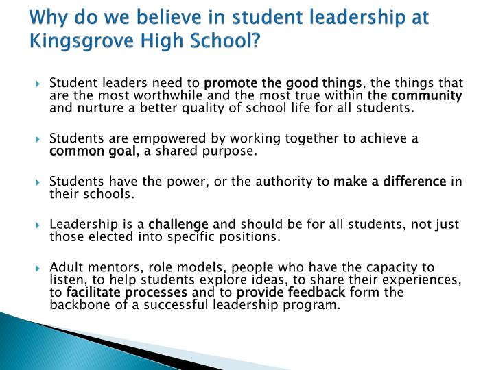 Why do we believe in student leadership at kingsgrove high school