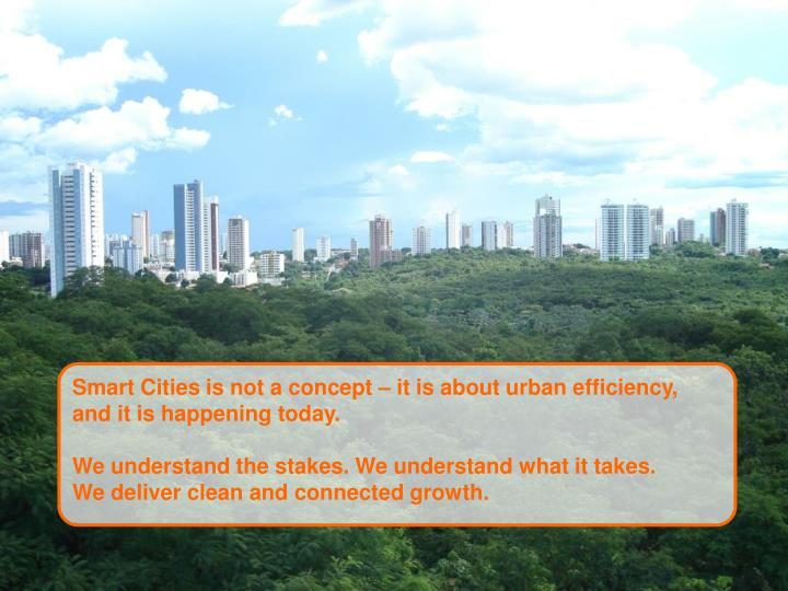 Smart Cities is not a concept – it is about urban efficiency,