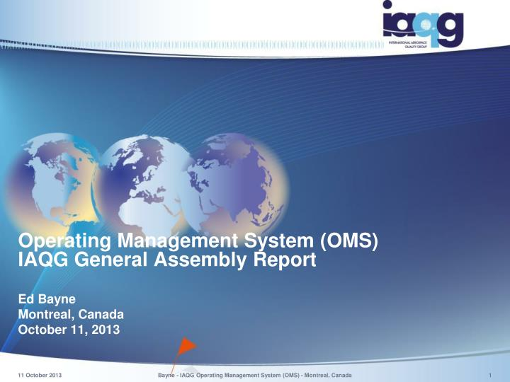 operating management system oms iaqg general assembly report n.