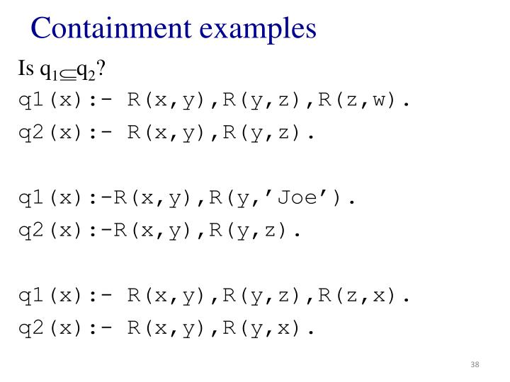 Containment examples