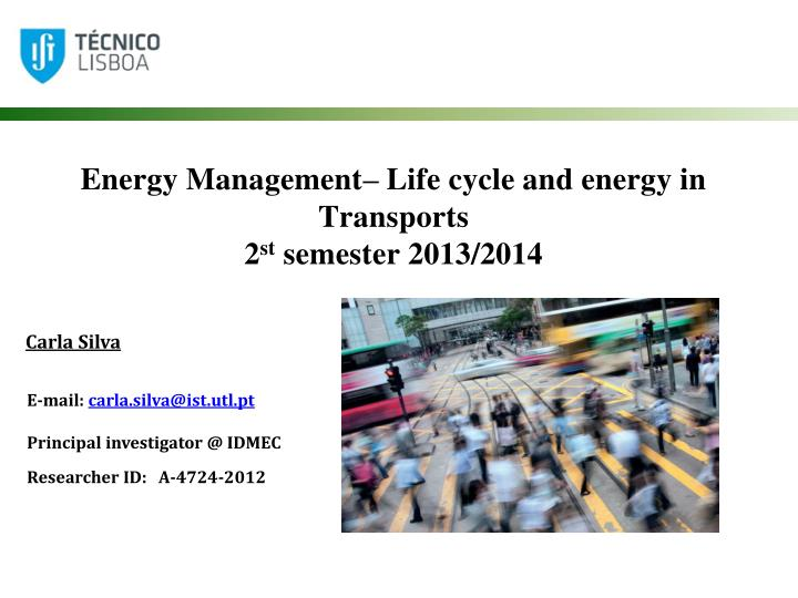 energy management life cycle and energy in transports 2 st semester 2013 2014 n.
