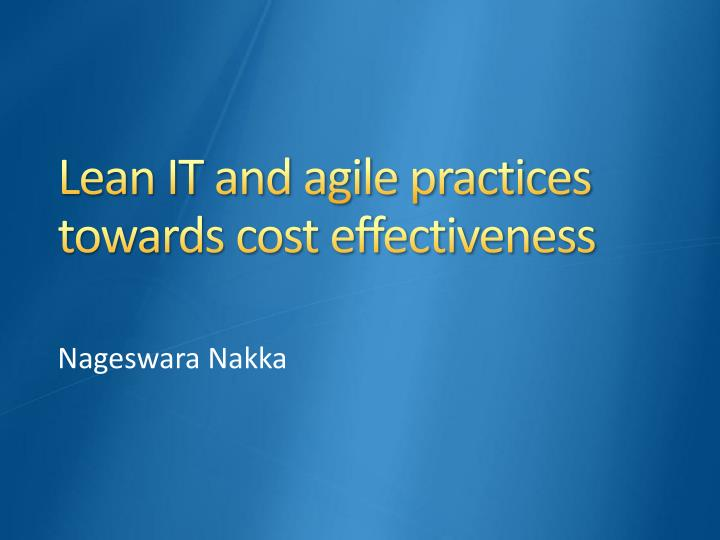 lean it and agile practices towards cost effectiveness n.